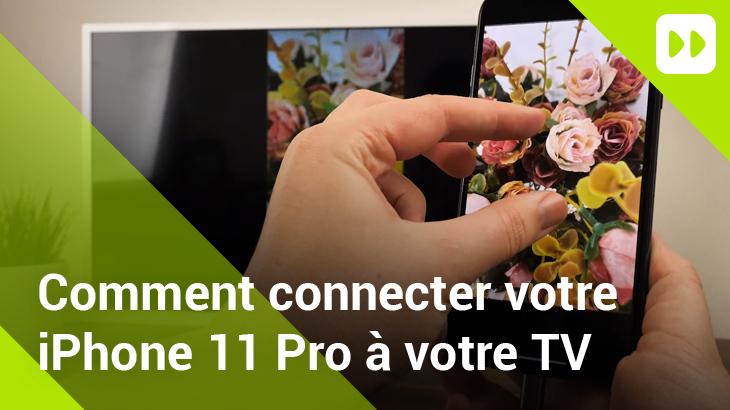 Comment connecter l'iPhone 11 Pro à la TV