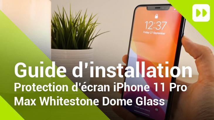 Protection d'écran iPhone 11 Pro Max Whitestone
