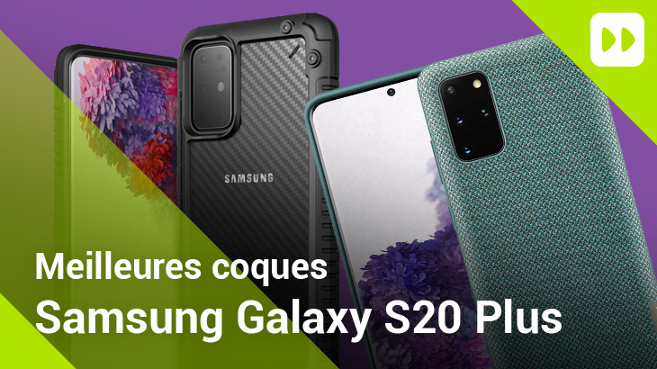 Meilleures coques Galaxy S20 Plus