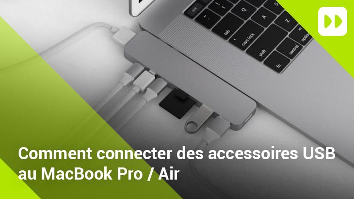Comment connecter des périphériques USB à votre MacBook Pro